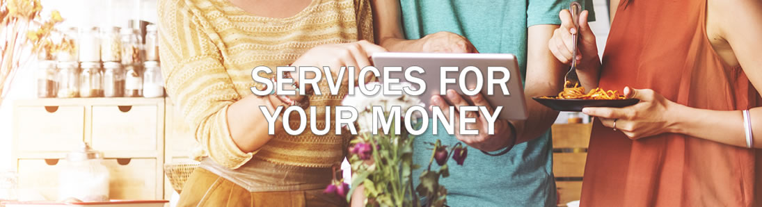Services for Your money